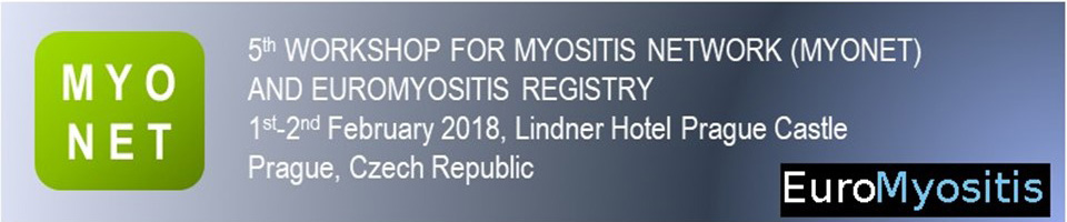 5th ANNUAL WORKSHOP FOR MYOSITIS NETWORK (MYONET) 2018